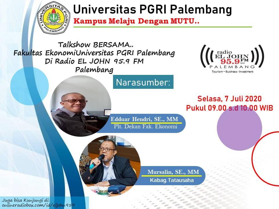 Talkshow Bersama Fakultas Ekonomi Universitas Pgri Palembang